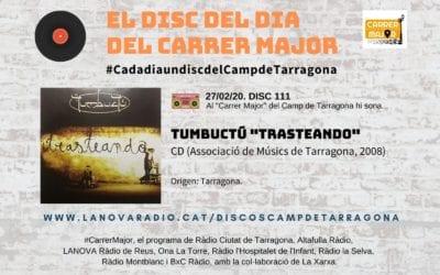 """🔊 El disc del dia del Carrer Major. 111: Tumbuctú """"Trasteando"""" (2008)"""