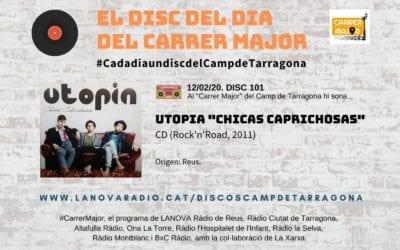 """? El disc del dia del Carrer Major. 101: Utopia """"Chicas caprichosas"""" (2011)"""