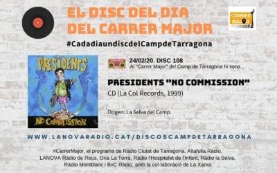 """? El disc del dia del Carrer Major. 108: Presidents """"No comission"""" (1999)"""
