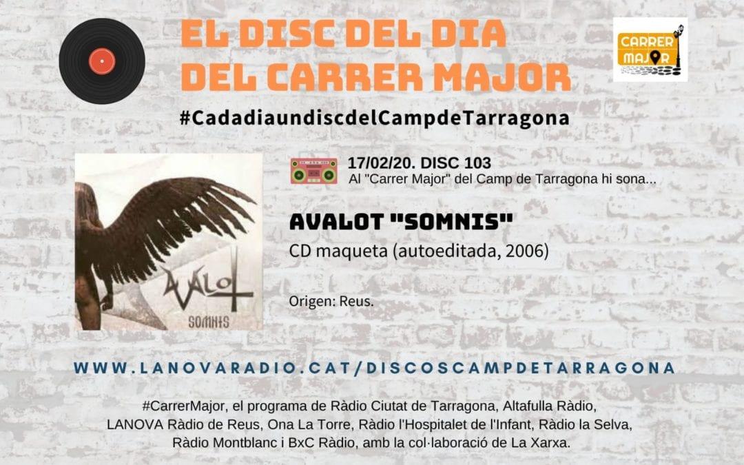 """🔊 El disc del dia del Carrer Major. 103: Avalot """"Somnis"""" (2006)"""