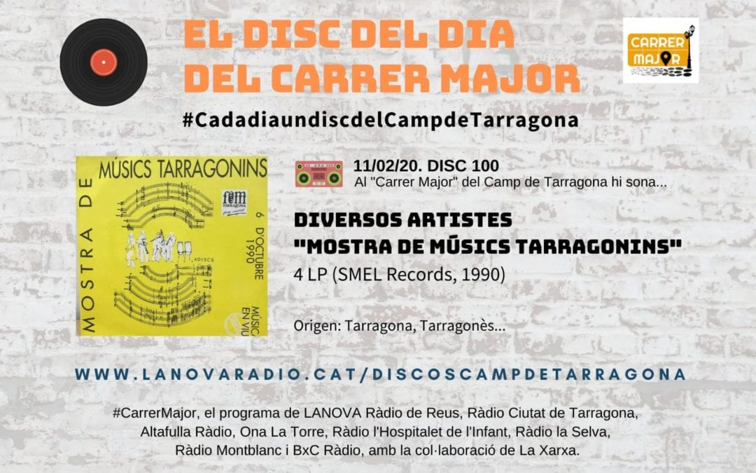 """🔊 El disc del dia del Carrer Major. 100: Diversos artistes """"Mostra de músics tarragonins"""" (1990)"""