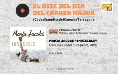 """🔊 El disc del dia del Carrer Major. 95: Maria Jacobs """"Invisible"""" (2019)"""