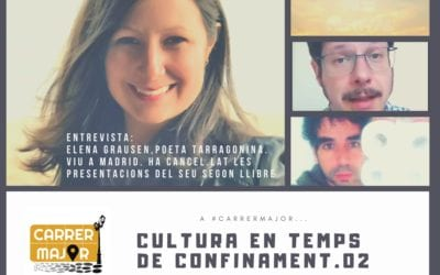 """🔊 Cultura en temps de confinament. 02: """"Curts, poesia i llibres per pintar online, i entrevista a la poeta Elena Grausen"""""""
