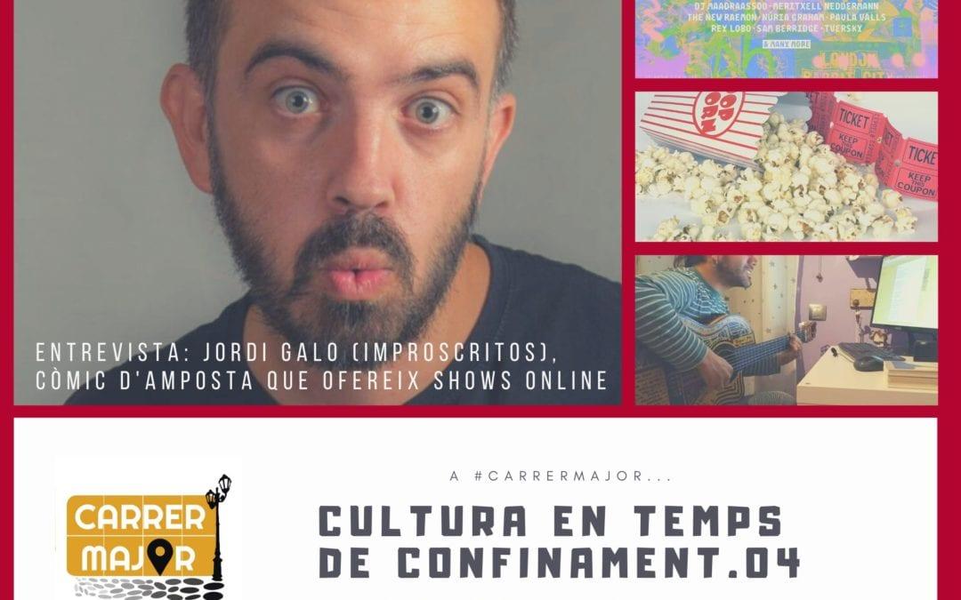 """🔊 Cultura en temps de confinament. 04: """"#VidaAtHome del Festival Vida, pelis i docus gratis, entrevista a Jordi Galo d'Improscritos, agenda i cançó de Cesk Freixas"""""""