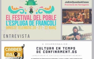 """🔊 Cultura en temps de confinament. 05: """"'El Festival del Poble' de l'Espluga, teatre de la Sala Trono, #JoemquedoacasaTgn i #Yomequedoencasafestival"""