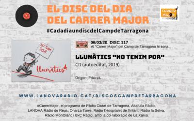 """🔊 El disc del dia del Carrer Major. 117: Llunàtics """"No tenim por"""" (2019)"""