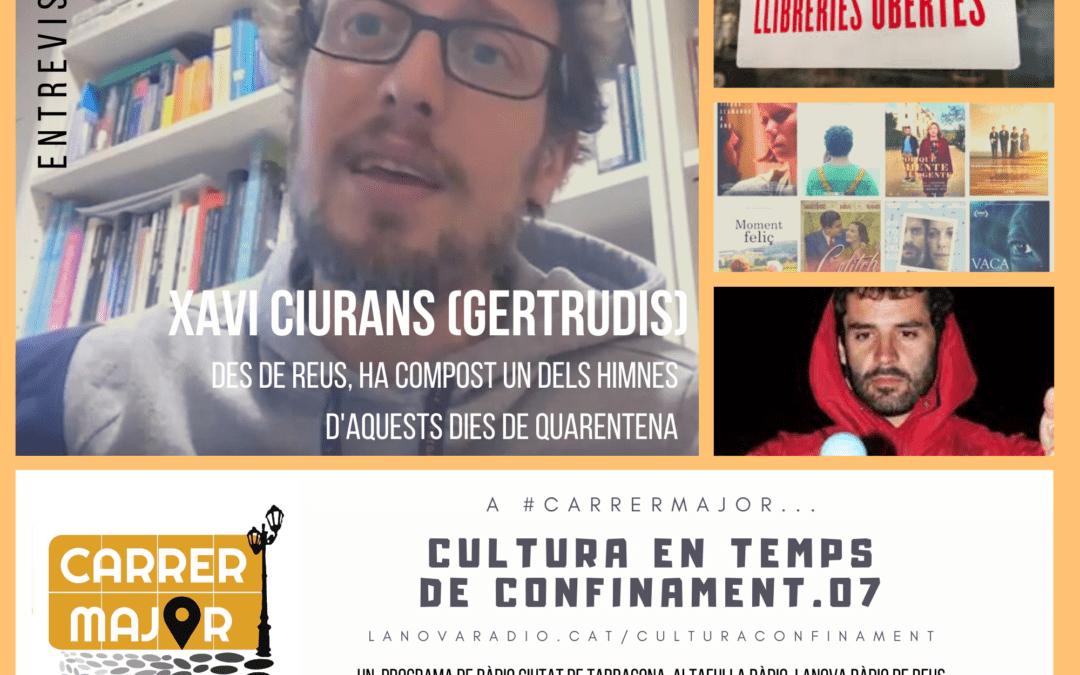 🔊 Cultura en temps de confinament. 07: entrevista a Xavi Ciurans de Gertrudis, #LlibreriesObertes i curts gratuïts