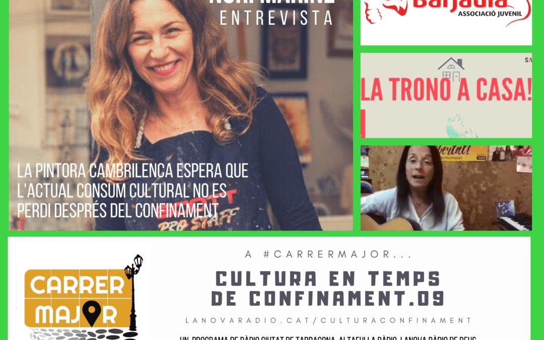 🔊 Cultura en temps de confinament. 09: entrevistem la pintora cambrilenca Nuri Mariné, crims per resoldre, teatre online i reptes des de Montblanc