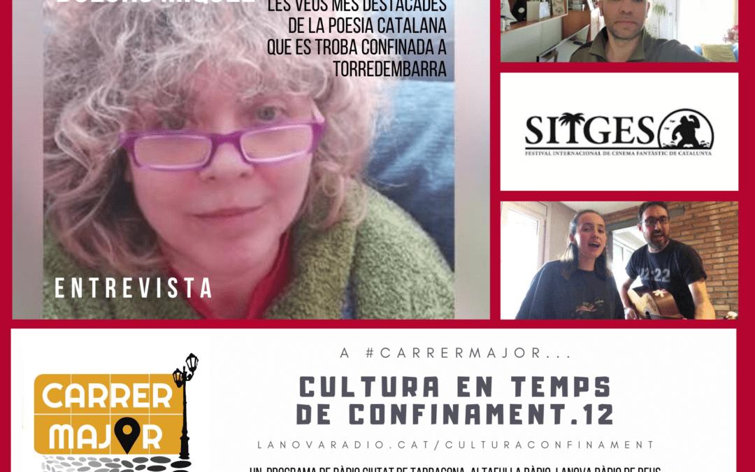 🔊 Cultura en temps de confinament. 12: entrevista a la poetessa Dolors Miquel, concerts de Joan Rovira i cançó d'Oriol Farré de Gossos