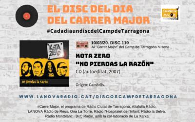 """🔊 El disc del dia del Carrer Major. 119: Kota Zero """"No pierdas la razón"""" (2007)"""