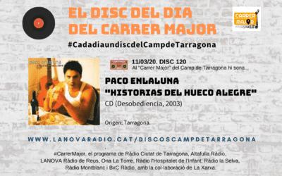 """? El disc del dia del Carrer Major. 120: Paco Enlaluna """"Historias del hueco alegre"""" (2003)"""