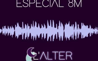 🔊 L'alternativa. 05 – 'Especial 8M' (amb el Cercle de Dones de Reus)