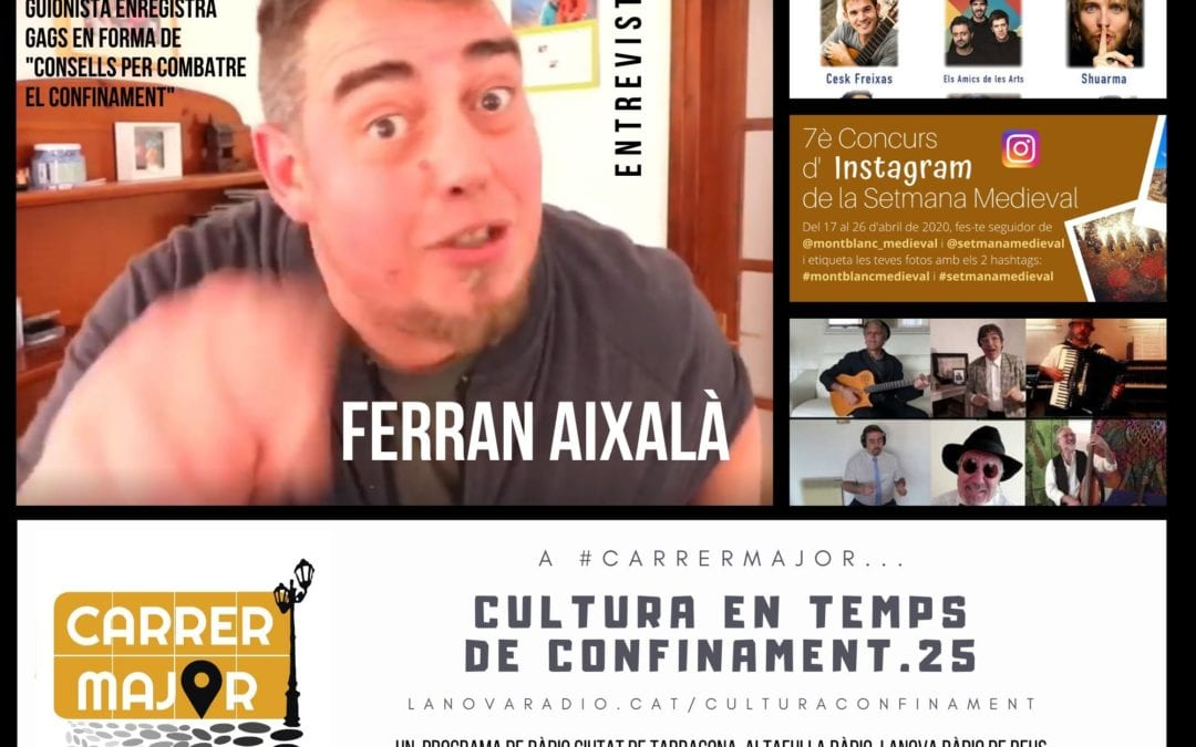 🔊 Cultura en temps de confinament. 25: entrevista al còmic Ferran Aixalà, Sant Jordi i cançó de Quico el Cèlio