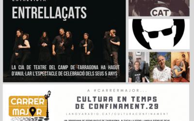 🔊 Cultura en temps de confinament. 29: entrevista a la companyia teatral Entrellaçats, agenda i cançó d'Els Pets