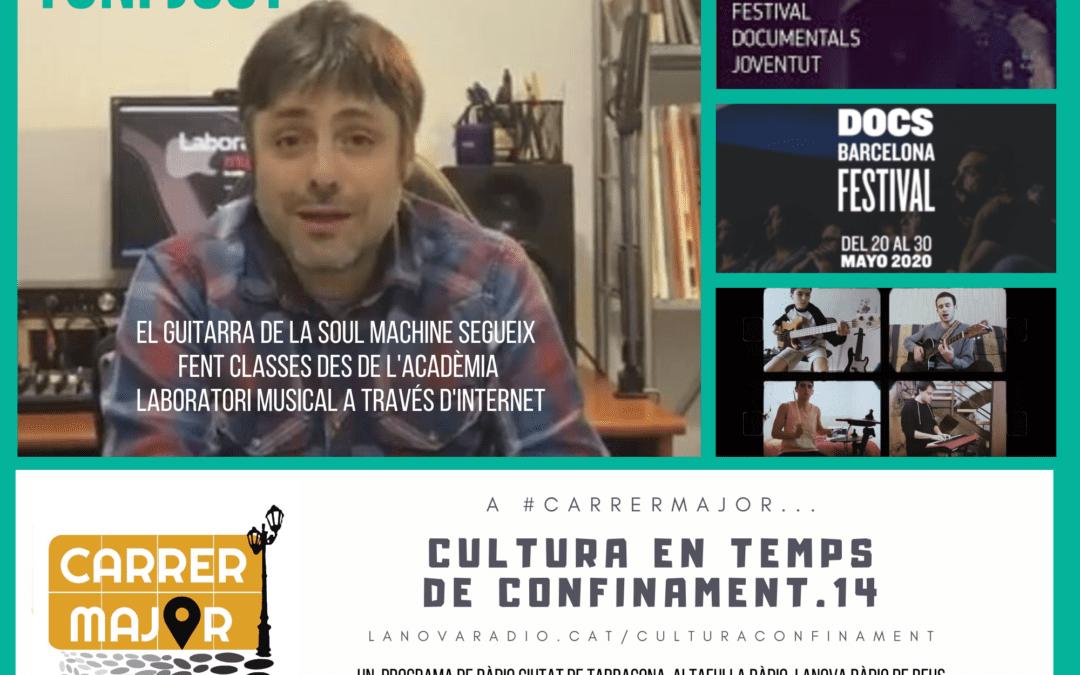 🔊 Cultura en temps de confinament. 14: entrevista a Toni Just de La Soul Machine i Laboratori Musical, propostes de cinema i cançó de Fauna