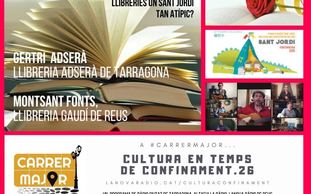 🔊 Cultura en temps de confinament. 26: entrevista a les llibreries Gaudí de Reus i Adserà de Tarragona, Sant Jordi i cançó de Los Manolos