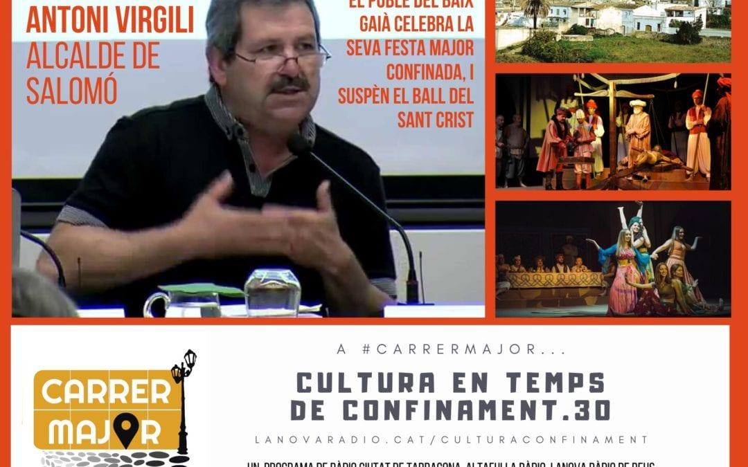 🔊 Cultura en temps de confinament. 30: la Festa Major de Salomó i la suspensió del Ball del Sant Crist amb l'alcalde Antoni Virgili