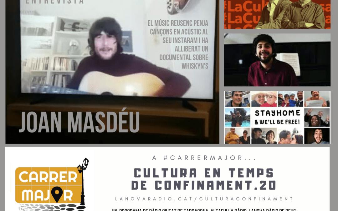 🔊 Cultura en temps de confinament. 20: entrevista a Joan Masdéu, agenda i cançó de Pepet i marieta