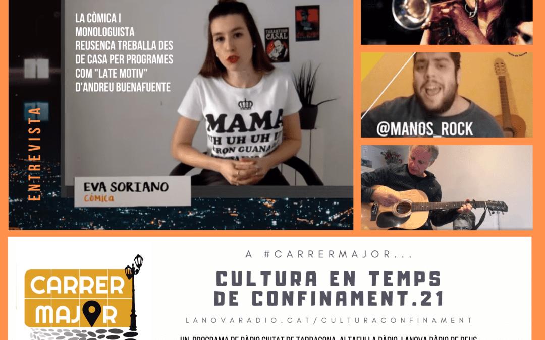 🔊 Cultura en temps de confinament. 21: entrevista a la còmica reusenca Eva Soriano, agenda i cançó de Lluís Gavaldà