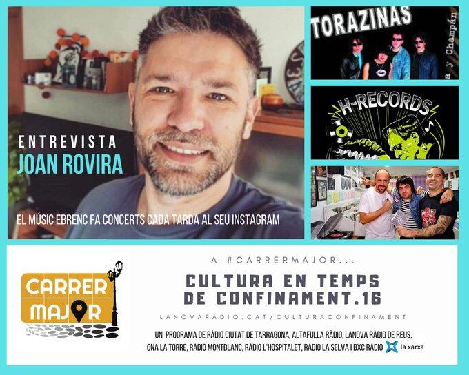 🔊 Cultura en temps de confinament. 16: entrevistem el músic ebrenc Joan Rovira, que cada dia toca online, i felicitem Lluci Rostra el dia que el segell reusenc H-Records celebra 18 anys