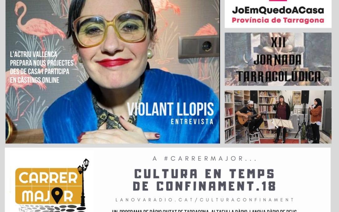 🔊 Cultura en temps de confinament. 18: entrevista a l'actriu vallenca Violant Llopis, repassem l'agenda i escoltem una cançó dels presos de Mas d'Enric
