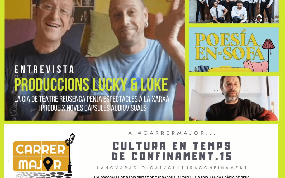 🔊 Cultura en temps de confinament. 15: entrevista a la companyia de teatre Lucky & Luke i agenda repleta d'activitats