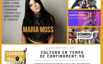 🔊 Cultura en temps de confinament. 40: la cantant Cher canta en espanyol amb l'ajuda de la tarragonina Maria Moss i Pepet i marieta composa nova cançó confinada