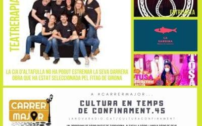 🔊 Cultura en temps de confinament. 45: conversem amb la companyia altafullenca Teatrerapia, seleccionada pel FITAG de Girona