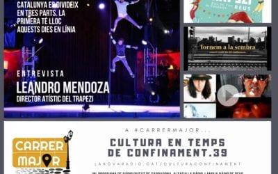 🔊 Cultura en temps de confinament. 39: el Trapezi d'enguany amb el seu director Leandre Mendoza i escoltem cançó dels Kuryous Link