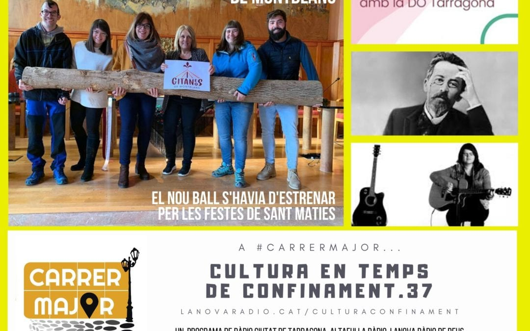 🔊 Cultura en temps de confinament. 37: parlem amb el Ball de Gitanes i Gitanos de Montblanc que s'havia d'estrenar aquesta setmana i escoltem la vallenca Elena Volpini