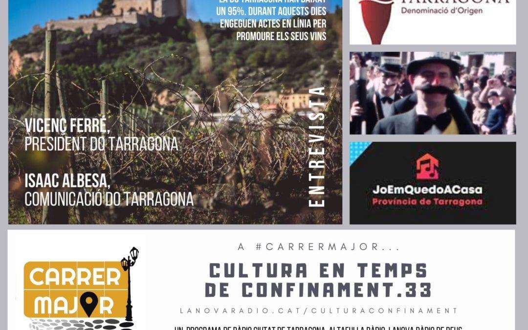 🔊 Cultura en temps de confinament. 33: la DO Tarragona engega diferents iniciatives per donar a conèixer els seus cellers de manera virtual