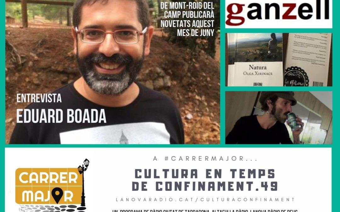 🔊 Cultura en temps de confinament. 49: entrevista a l'editorial Ganzell de Mont-roig del Camp i cançó confinada de Leiva