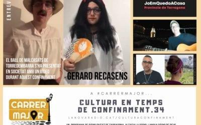 🔊 Cultura en temps de confinament. 34: coneixem el Ball de Malcasats de Torredembarra que s'ha presentat durant el confinament i escoltem Xavi Sarrià