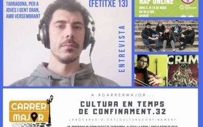 🔊 Cultura en temps de confinament. 32: tallers de rap en línia a Reus i Tarragona amb Fetitxe 13 de Versembrant i versions dels tarragonins Crim