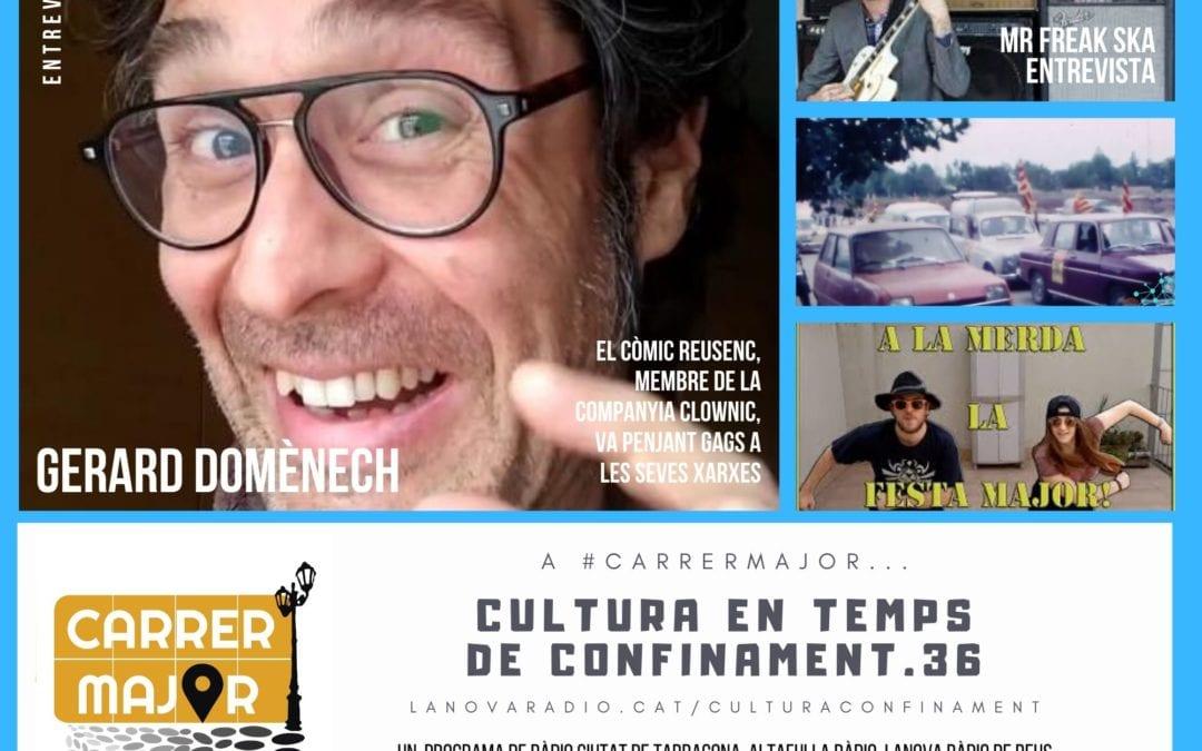 🔊 Cultura en temps de confinament. 36: entrevistem Mr Freak Ska i l'actor reusenc Gerard Domènech