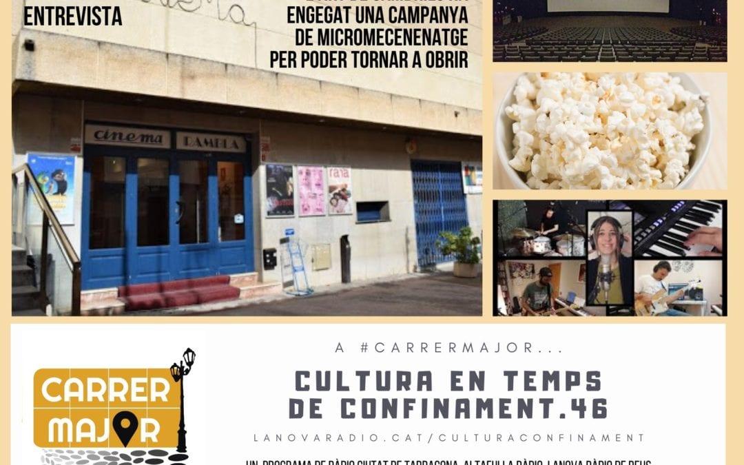 🔊 Cultura en temps de confinament. 46: entrevista al Cinema Rambla de l'Art de Cambrils i cançó de la tarragonina Anna d'Ivori