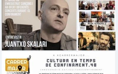 🔊 Cultura en temps de confinament. 48: entrevista a Juantxo Skalari i nova cançó de Jarabe de Palo