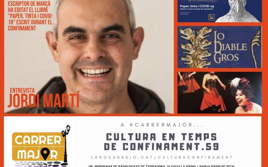 """🔊 Cultura en temps de confinament. 59: entrevista a Jordi Martí, autor del llibre """"Paper, tinta i COVID-19"""""""