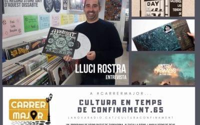 🔊 Cultura en temps de confinament. 65: entrevista a Lluci Rostra d'H-Records pel Record Store Day i primer senzill dels Stay Homas