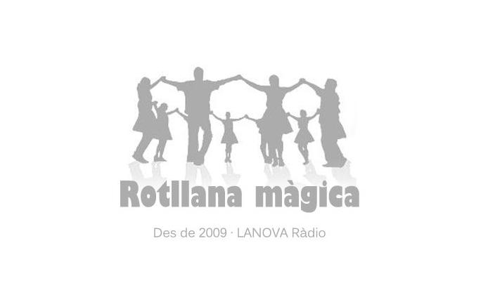 "🔊 ""Rotllana màgica"" 28/08/21"