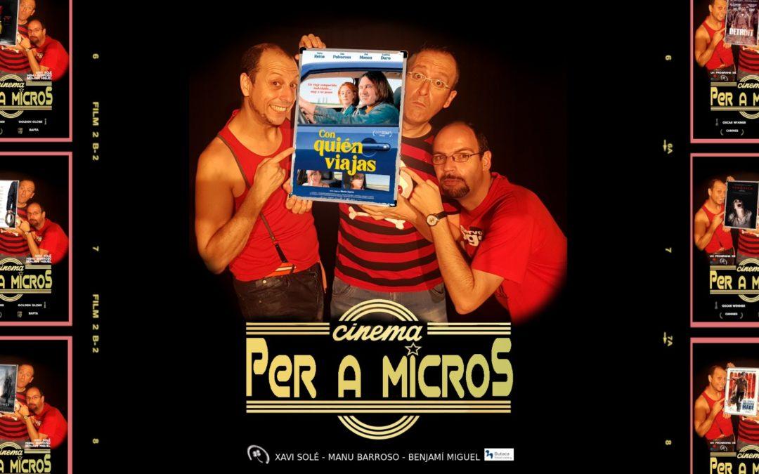 """🔊 """"Cinema per a micros. 03"""" – """"Con quién viajas"""""""